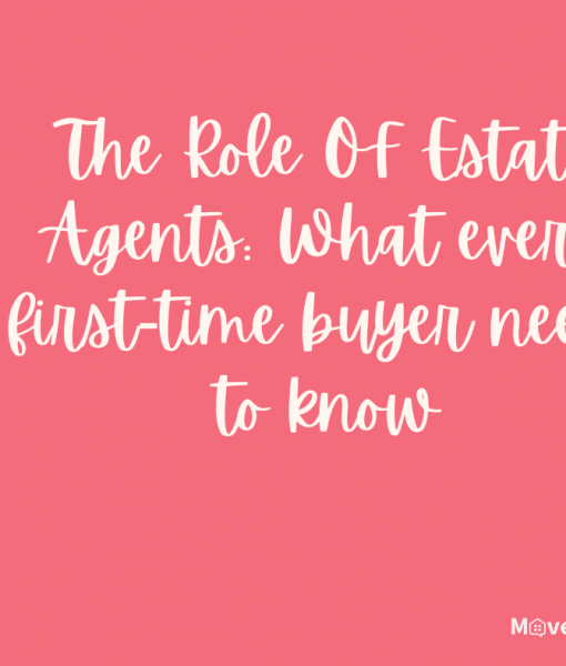 The role of an estate agent – what every first-time buyer needs to know